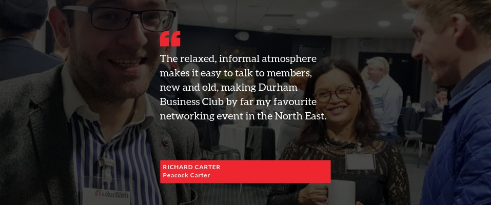 Praise for Durham Business Club from Richard Carter of Peacock Carter